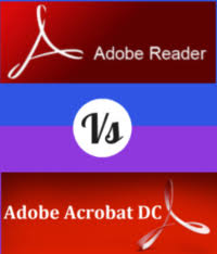 Difference between Adobe Acrobat dc vs Adobe Acrobat reader dc